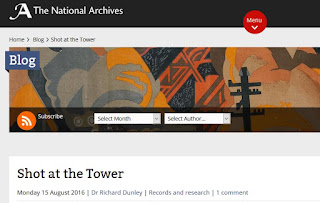 Shot at the Tower - Dr. Richard Dunley - National Archives Blog - 2016 08 15