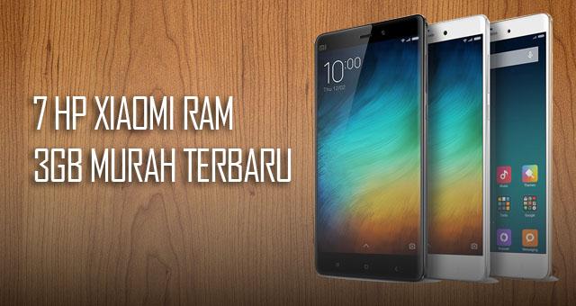 7 HP Xiaomi RAM 3GB Murah Terbaik 2018 - Beserta Harga & Spesifikasi