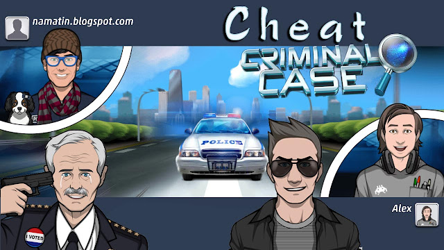cheat criminal case energy dan bintang tak terbatas