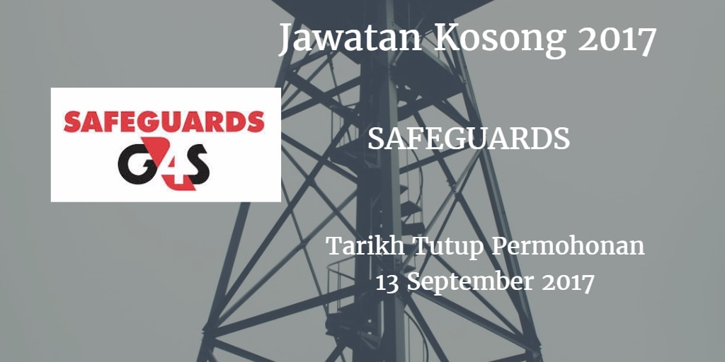 Jawatan Kosong SAFEGUARDS 13 September 2017