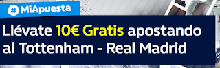 William Hill promocion 10 euros champions Tottenham vs Real Madrid 1 noviembre