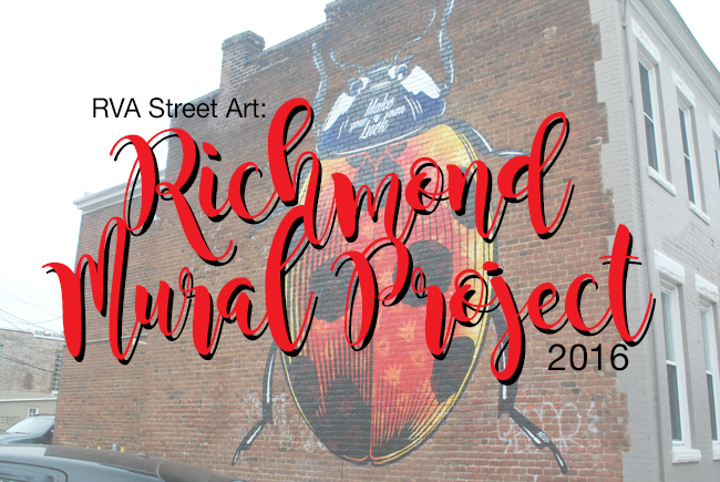 RVA Street Art: Richmond Mural Project 2016 | Yeti Crafts