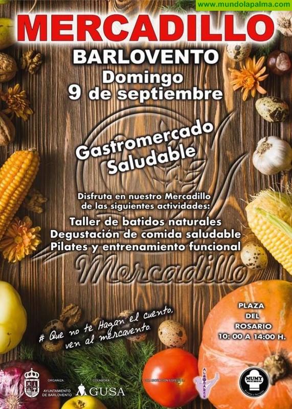 """Mercadillo Barlovento 9 Septiembre """"Gastromercado Saludable"""""""