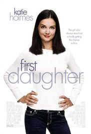 Watch First Daughter Online Free 2004 Putlocker
