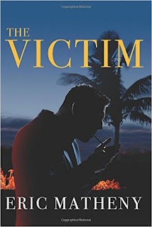 http://www.amazon.com/Victim-Eric-Matheny/dp/1943549117/ref=sr_1_1?ie=UTF8&qid=1458805149&sr=8-1&keywords=The+Victim++By+Eric+Matheny