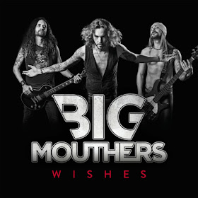 BIG MOUTHERS - Wishes (2018) full