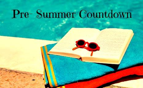 Pre-Summer Countdown  Get ready! - Getting Lost In Words d84474dd7f6