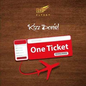 Download Mp3 | Kizz Daniel ft Davido - One Ticket