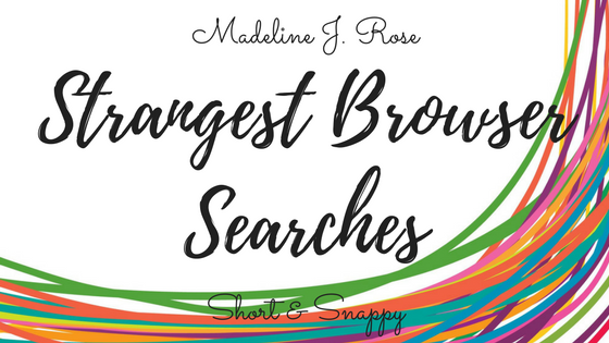 strangest browser searches