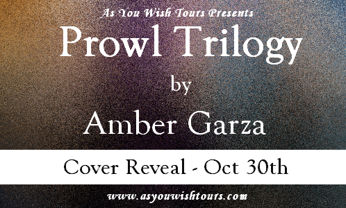 Cover Reveal | Prowl Trilogy by Amber Garza