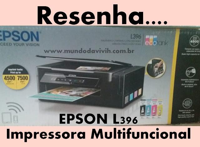 Impressora Multifuncional EPSON L396 ECOTANK - Resenha