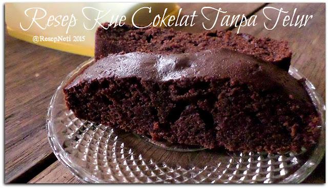 Resep kue cokelat tanpa telur di dapur kusNeti 2015