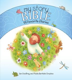 My Story Bible: 66 Favorite Stories. Jan Godfrey