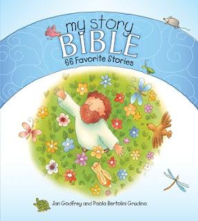 My Story Bible: 66 Favorite Stories. Jan Godfrey