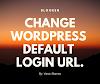 How To Change WordPress Default Login URL.