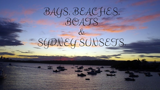 Bays, Beaches, Boats & Sydney Sunsets