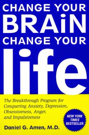 https://www.goodreads.com/book/show/51373.Change_Your_Brain_Change_Your_Life?ac=1