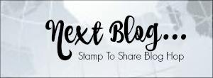 http://monicas-passions.blogspot.fr/2017/04/stamp-to-share-international-blog-hop.html