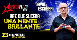 David Escobar presenta: Haz que suceda, Una mente brillante