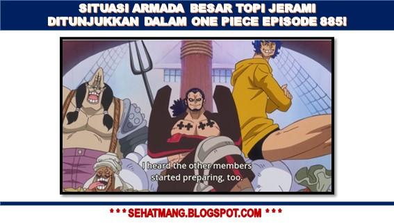 Update Situasi Armada Besar Topi Jerami ditunjukkan dalam One Piece Episode 885!