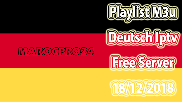 Playlist M3u Deutsch Iptv Free Server 18/12/2018