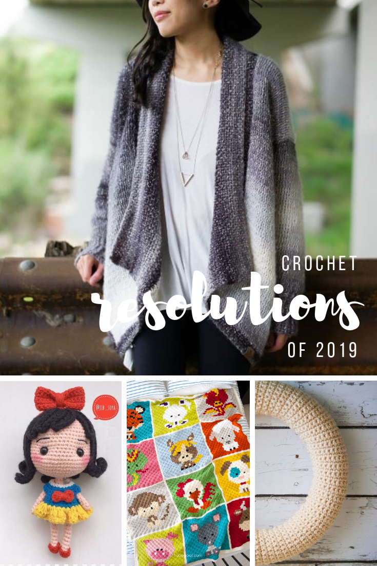 Crochet Resolutions - New Projects to Try