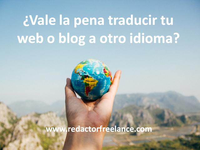 Vale la pena traducir tu web o blog a otro idioma