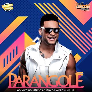 PARANGOLÉ - CD AO VIVO - ÚLTIMO ENSAIO 2019