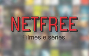 APP - NetFree v1.0.0 Apk [Filmes/Séries]