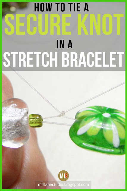 Tying secure knots in stretch bracelets tip sheet