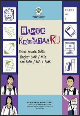 Buku Rapor Kesehatanku SMP, MTs, SMA, MA, SMK