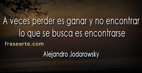 Frases de sabiduría - Alejandro Jodorowsky