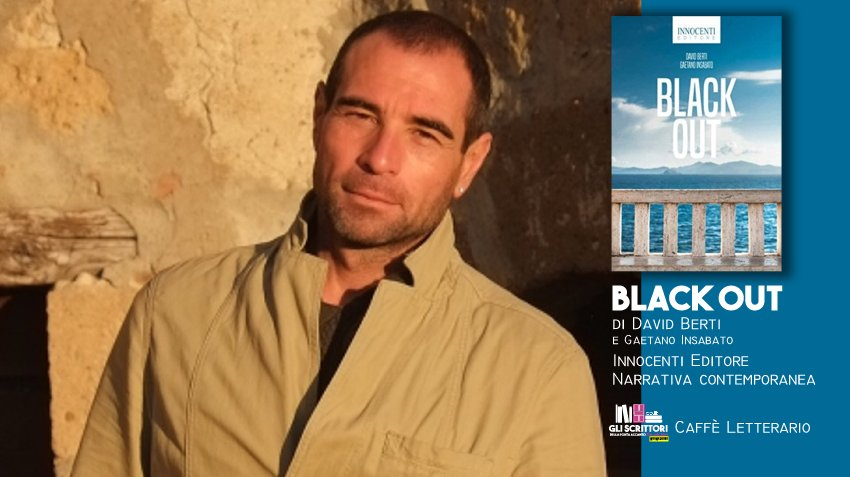 Black Out, intervista a David Berti - Intervista