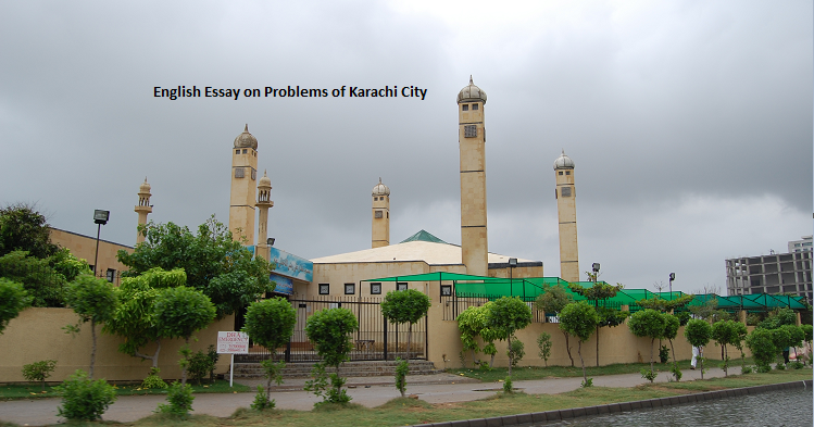problems of karachi essay Here is our nation biggest problem of electricity and load shedding problem in pakistan solutions given in detail and briefups,solar, wind,coal,thermal power.