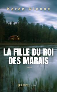 Vie quotidienne de FLaure : La fille du roi des marais - Karen DIONNE