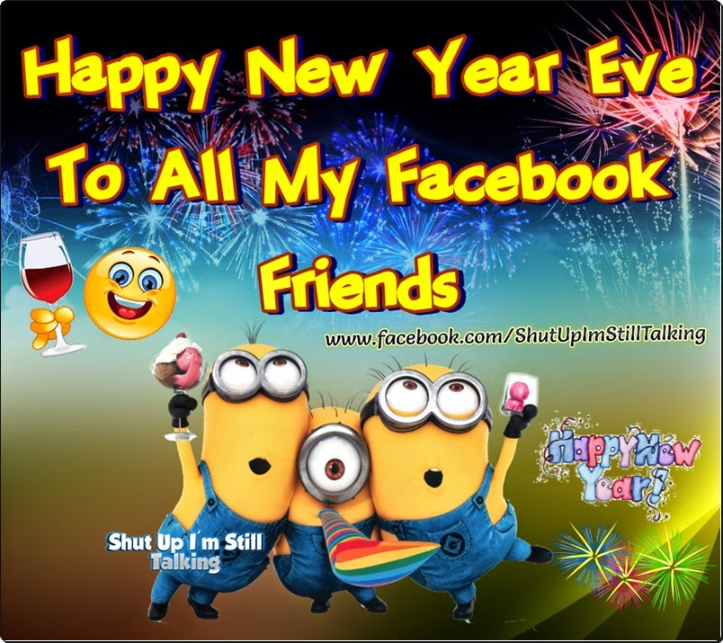 happy new year eve to all my friends