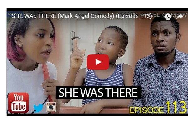 Mark Angel x Emmanuella video: She was There Episode 113 Download and Laugh
