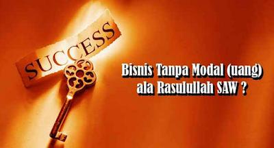 tips sukses bisnis cara nabi muhammad