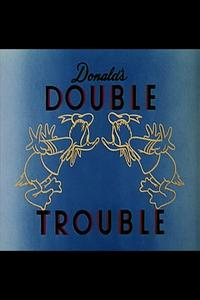 Watch Donald's Double Trouble Online Free in HD