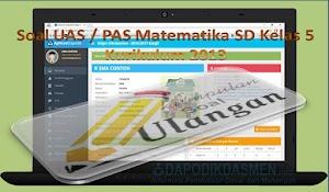 Soal UAS / PAS Matematika SD Kelas 5 Kurikulum 2013