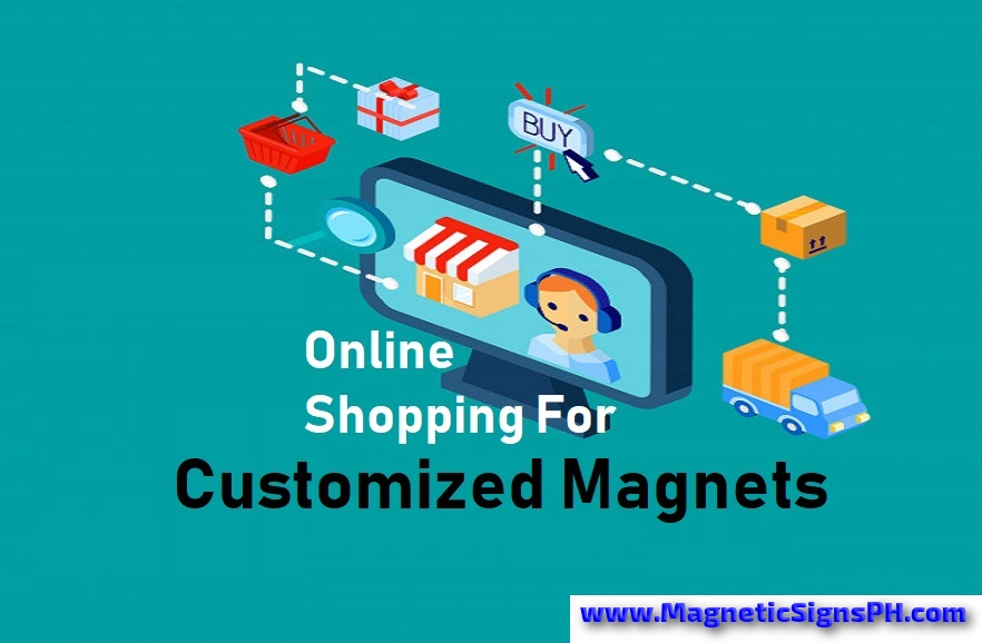 Online Shopping For Customized Magnets