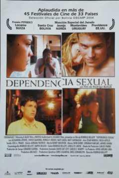 VER ONLINE Y DESCARGAR: Dependencia Sexual - PELICULA - Bolivia - 2003 en PeliculasyCortosGay.com