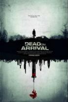 Dead on Arrival (2017) DVDRip Subtitulados