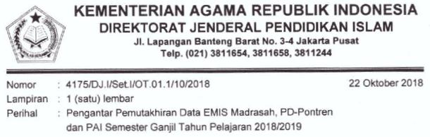 Pemutakhhiran Data EMIS Madrasah, PD-Pontren dan PAI Semester Ganjil Tahun Pelajaran 2018-2019