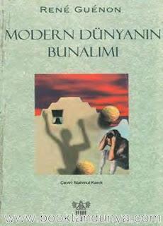 Rene Guenon - Modern Dünyanın Bunalımı