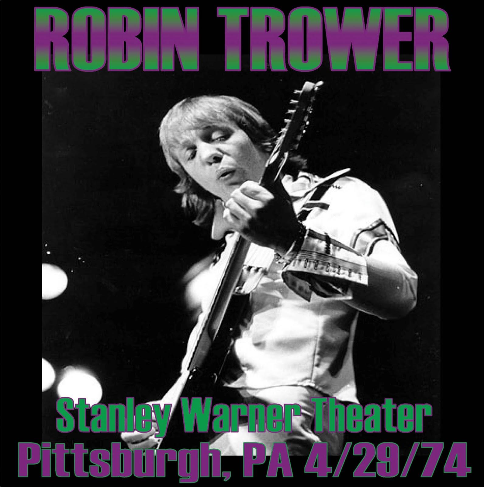 T U B E Robin Trower 1974 04 29 Pittsburgh Pa Sbd Flac