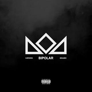 C4 Pedro - Bipolar - Dragão (Álbum 2020)