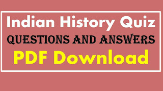 Indian History Quiz Questions and Answers PDF