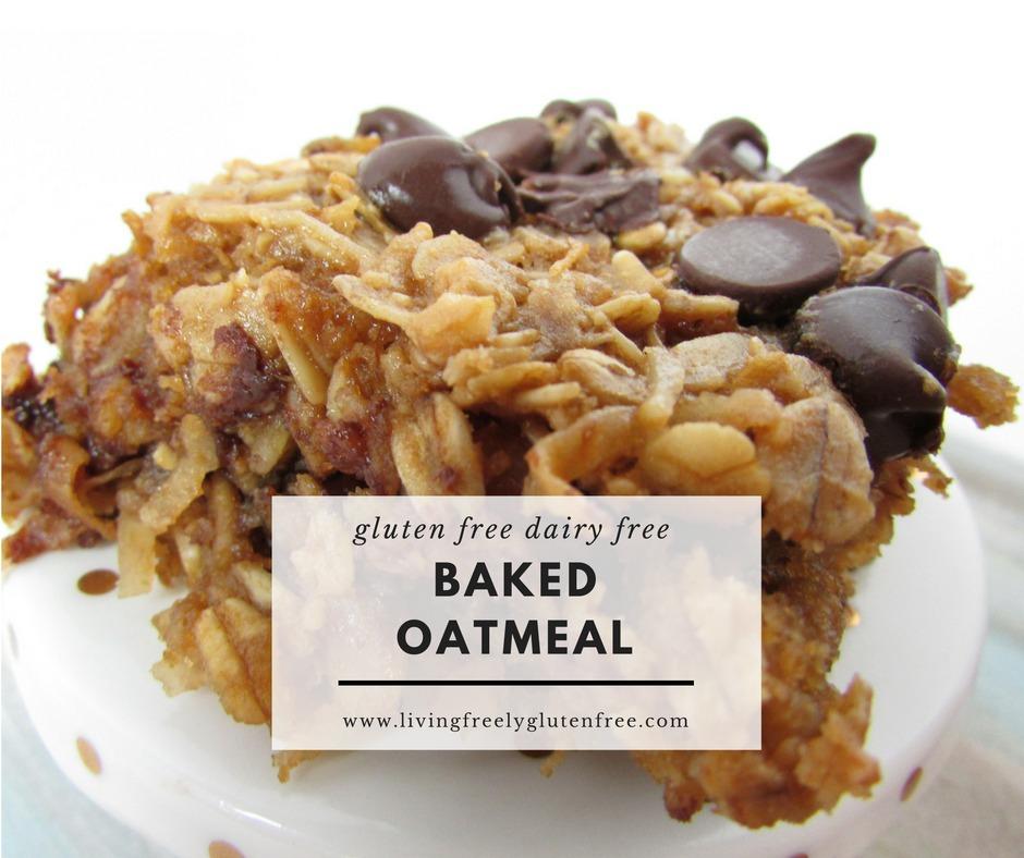 Baked Oatmeal - Living Freely Gluten Free
