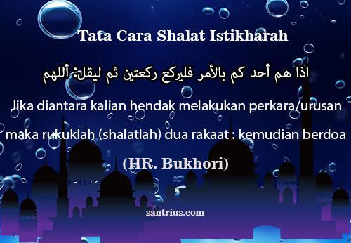 Shalat istikharah ialah ritual ibadah sholat sunnah dua rakaat yang di lakukan oleh umat  Tata Cara Shalat Istikharah Mohon Petunjuk Jodoh Yang Benar Dan Bacaannya
